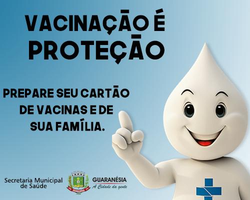 Vacinação é proteção!