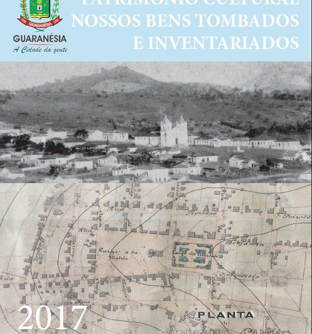 Secretaria de Cultura lança Guia do Patrimônio Cultural e Bens Inventariados de Guaranésia